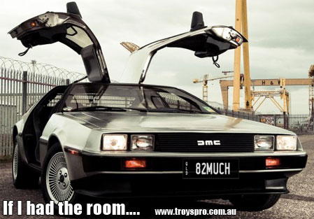 DMC DeLorean, If I had the room in my shed….